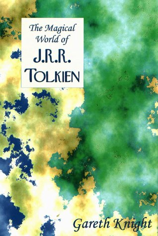 9781928754084: The Magical World of JRR Tolkien (The Magical World Series)