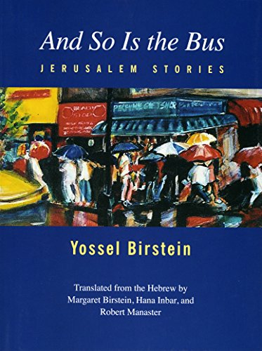 9781928755234: And So Is the Bus: Jerusalem Stories