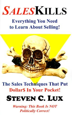 9781928781332: Saleskills: Everything You Need to Learn About Selling