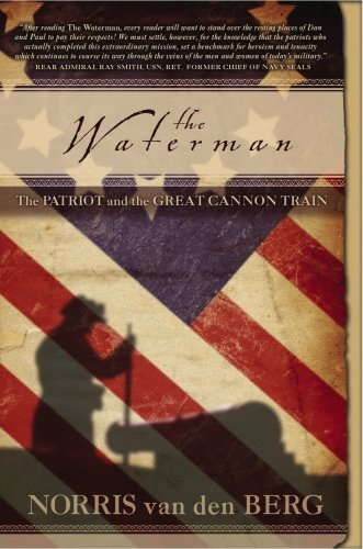 9781928782254: The Waterman: The Patriot and the Great Cannon Train