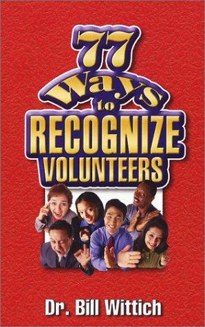 9781928794158: 77 Ways to Recognize Volunteers