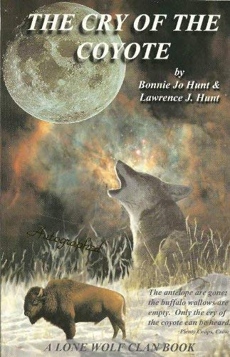 The cry of the coyote (A Lone: Bonnie Jo Hunt,