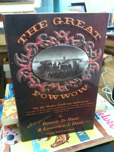 The Great Powwow: The Day Mother Earth: Lawrence J. Hunt,