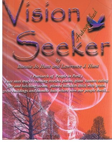 Vision Seeker: Patriarch of a People in: Bonnie Joe Hunt,