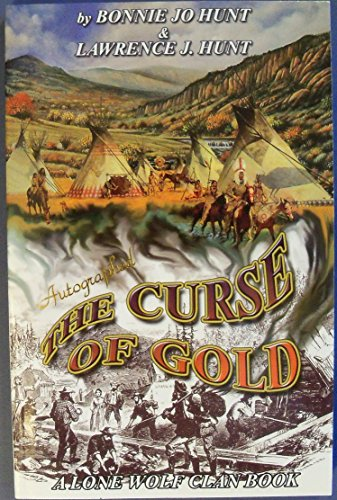9781928800118: The Curse of Gold: The Discovery of Gold Creates Havoc in the Nimapu Homeland