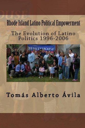 Rhode Island Latino Political Empowerment: Tomás Alberto à vila