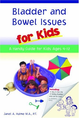 9781928812050: Bladder and Bowel Issues for Kids