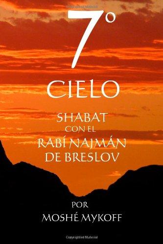 9781928822011: EL 7º CIELO: Shabat con el Rebe Najmán de Breslov (Spanish Edition)