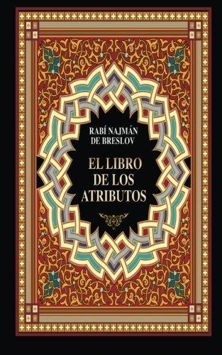 El Libro de los Atributos (Sefer HaMidot): de Breslov, Rab?