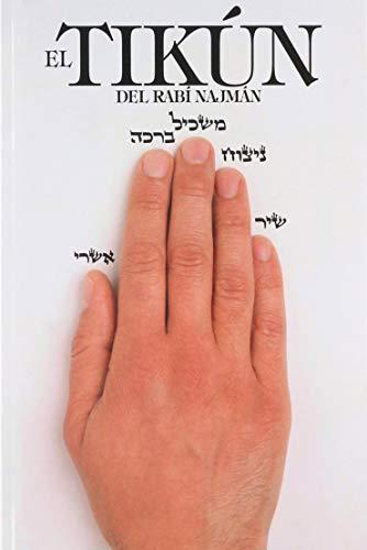 9781928822189: EL TIKÚN DEL RABÍ NAJMÁN (Spanish Edition)