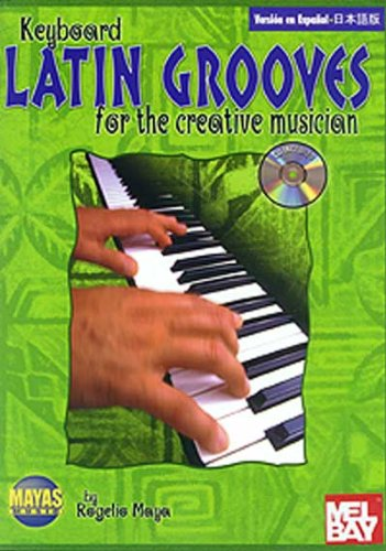 9781928827313: Latin Grooves for the Creative Musician: (Spanish, English & Japanese Language Edition), Book & CD (N/A) (Spanish Edition)