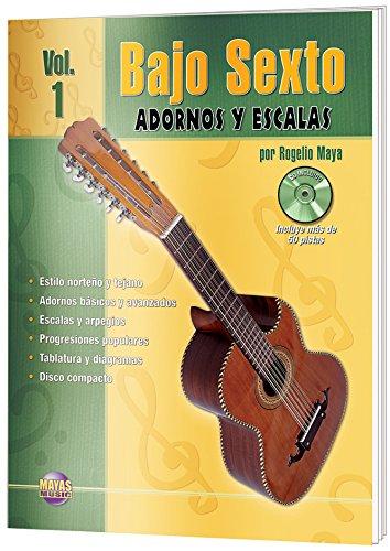 9781928827580: Bajo Sexto -- Adornos y Escalas, Vol 1: (Spanish Language Edition) (Book & CD) (N/A) (Spanish Edition)