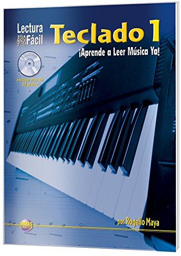 9781928827597: Lectura Fácil -- Teclado, Vol 1: Aprende a Leer Música Ya! (Spanish Language Edition) (Book & CD) (Spanish Edition)