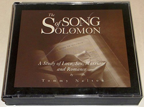 9781928828068: The Song of Solomon - A Study of Love, Sex, Marriage and Romance