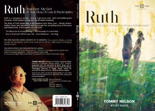 Ruth Study Guide (My God. Your God. A True Story of Love Redemption)