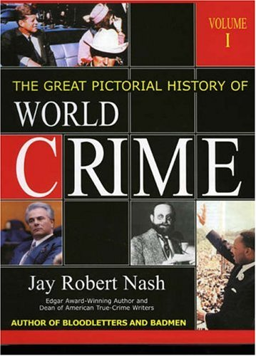 9781928831204: The Great Pictorial History of World Crime (2 Volumes)