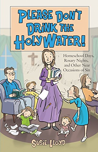 9781928832195: Please Don't Drink the Holy Water!