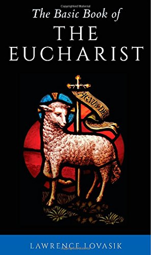 9781928832225: The Basic Book of the Eucharist