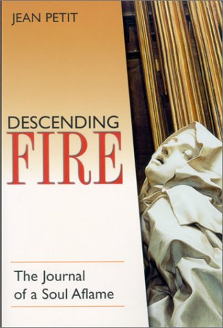 9781928832232: Descending Fire: The Journal of a Soul Aflame