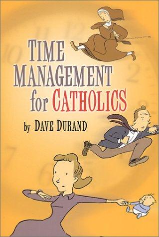 9781928832577: Time Management for Catholics