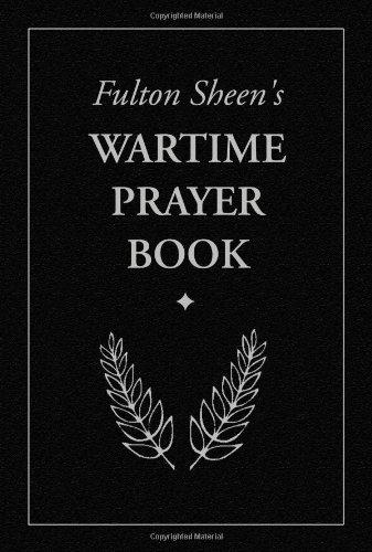 9781928832652: Fulton Sheen's Wartime Prayer Book