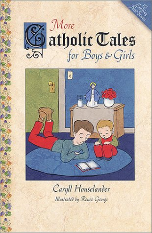 9781928832843: More Catholic Tales for Boys and Girls