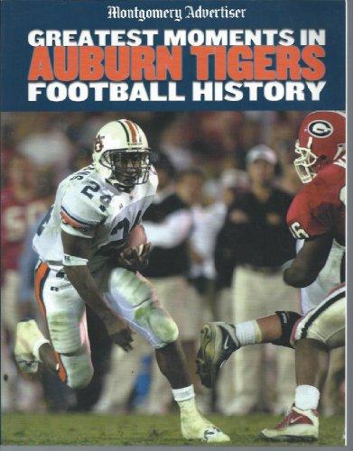Greatest Moments in Auburn Tigers Football History