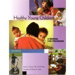 Healthy Young Children: A Manual for Programs: National Association for