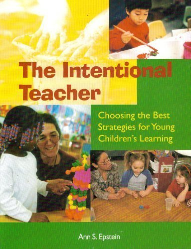 9781928896418: Intentional Teacher: Choosing the Best Strategies for Young Children's Learning