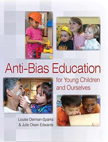 9781928896678: Anti-Bias Education for Young Children and Ourselves (Naeyc)