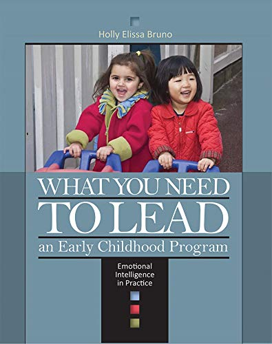 What You Need to Lead: An Early: Bruno, Holly Ellissa