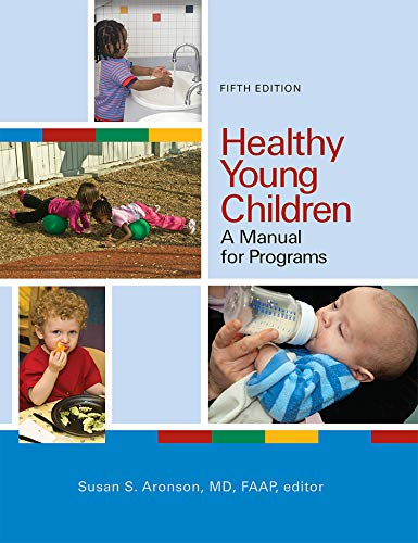 Download Healthy Young Children: A Manual for Programs