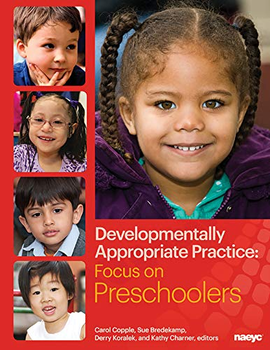 9781928896968: Developmentally Appropriate Practice: Focus on Preschoolers (Developmentally Appropriate Practice Focus Series)