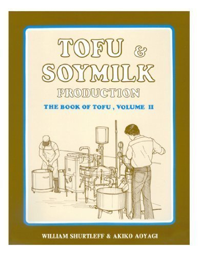 9781928914044: Tofu & Soymilk Production: A Craft and Technical Manual (Soyfoods Production Series : No 2)