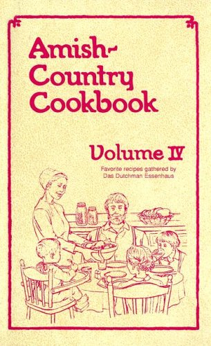 9781928915386: Amish-Country Cookbook: 4 (Amish-Country Cookbooks (Evangel Numbered))