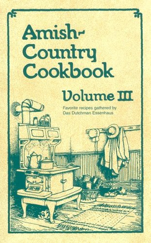 9781928915454: Amish-Country Cookbook: 3 (Amish-Country Cookbooks (Evangel Numbered))