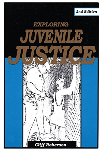 Exploring Juvenile Justice (9781928916093) by Cliff Roberson