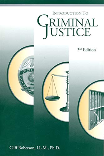 Introduction to Criminal Justice: Roberson, Cliff
