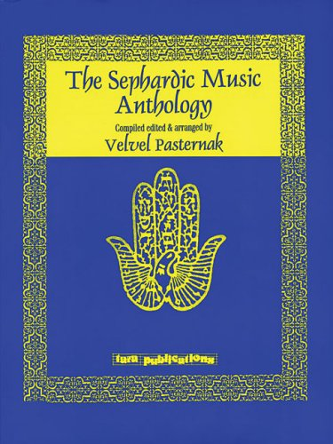 The Sephardic Music Anthology: Pasternak, Velvel