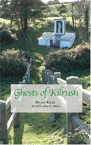 9781928928133: Ghosts Of Kilrush