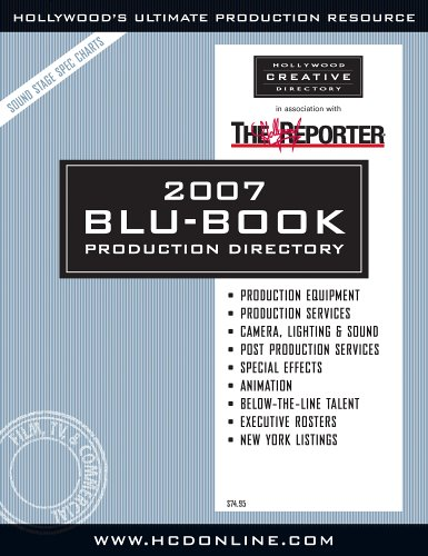 2007 Hollywood Reporter Blu-Book Production Directory: Hollywood Creative Directory Staff