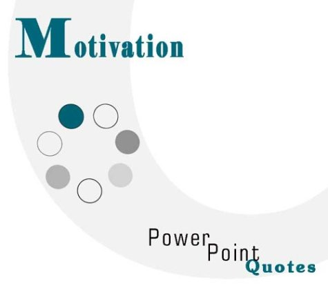 9781928950257: Motivation PowerPoint Quotes