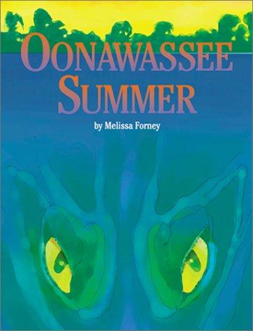9781928961048: Oonawassee Summer: Something Is Lurking Beneath the Surface