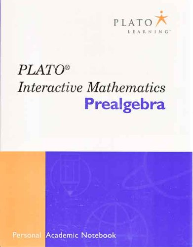 Plato Learning: Interactive Mathematics: Intermediate Algebra (Intermediate Algebra): Ph.D. D. ...