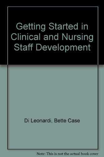 9781928963325: Getting Started in Clinical and Nursing Staff Development