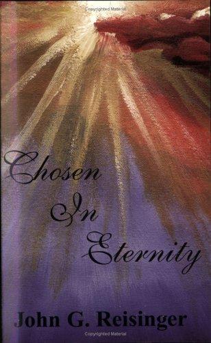 9781928965046: Chosen In Eternity
