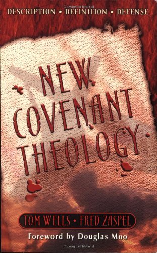 9781928965114: New Covenant Theology