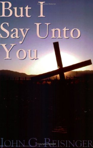 9781928965206: But I Say Unto You