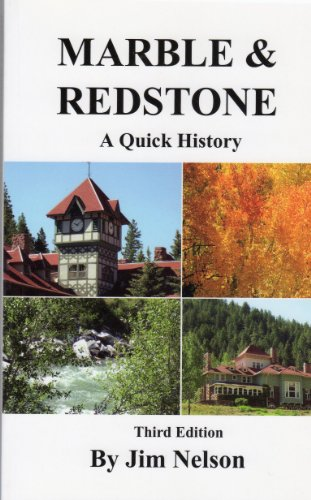 A Quick History of Marble and Redstone: Jim Nelson