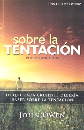 9781928980087: Sobre La Tentación, 2a ed. (abreviado)..Lo Que Cada Creyente Debería Saber Sobre La Tentación